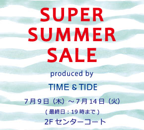 TIME&TIDE「夏の雑貨市」