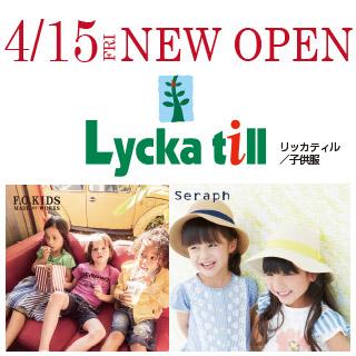 4階 Lycka till『NEW OPEN』