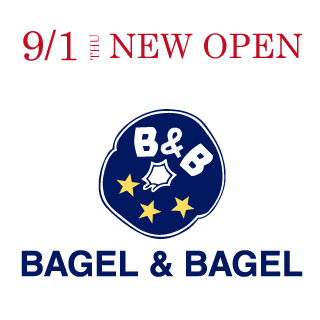 BAGEL&BAGEL『NEW OPEN』