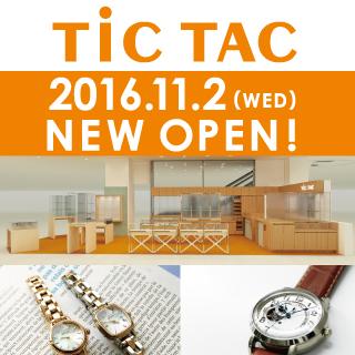 TiC TAC『NEW OPEN!』