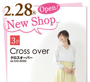 New Shop Open!『3F Cross over』