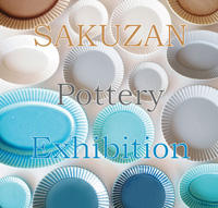 Madu『SAKUZAN Pottery Exhibition』