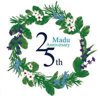 Madu『Madu 25th Anniversary Madu's Herb Garden』