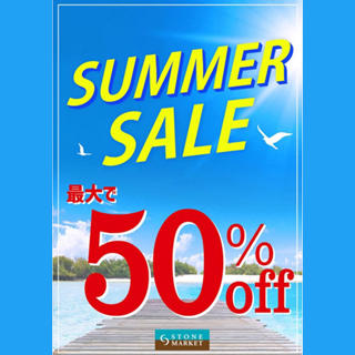 STONE MARKET『SUMMER☆SALE』