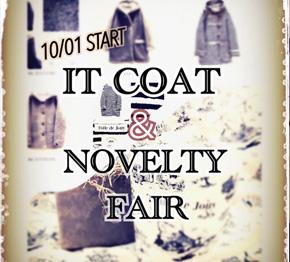 3F pual  ce cin『10/1~ IT   COAT & ノベルティフェア開催!!!』